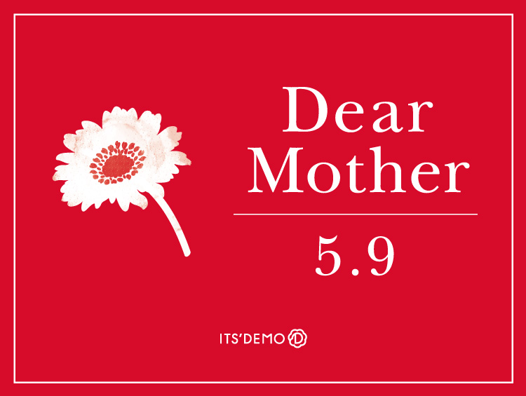 Dear Mother by ITS'DEMO