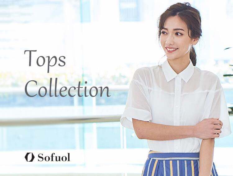 Tops Collection | SOFUOL(ソフール)