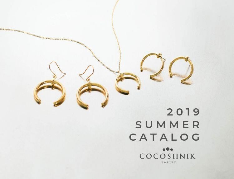 2019 SUMMER CATALOG | COCOSHNIK(ココシュニック)