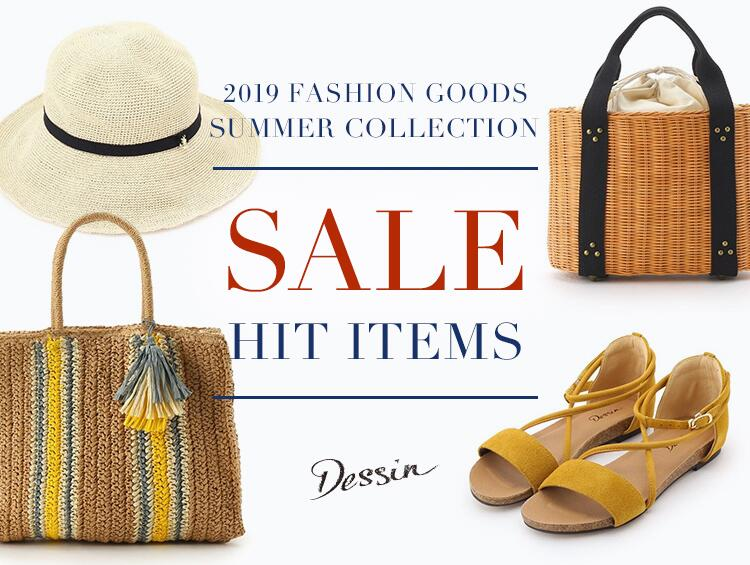 2019 FASHION GOODS SUMMER COLLECTION SALE HIT ITEMS | Dessin(デッサン)