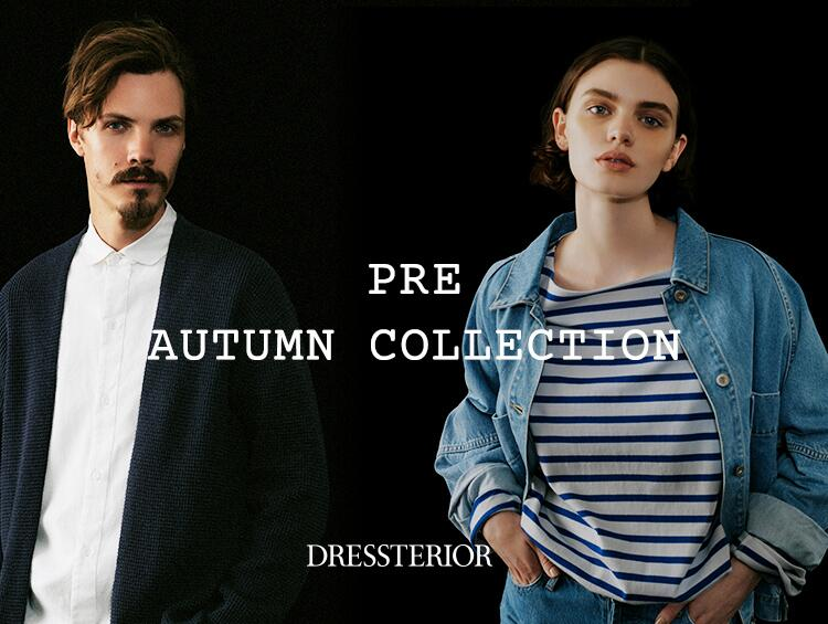 PRE AUTUMN COLLECTION | DRESSTERIOR(ドレステリア)