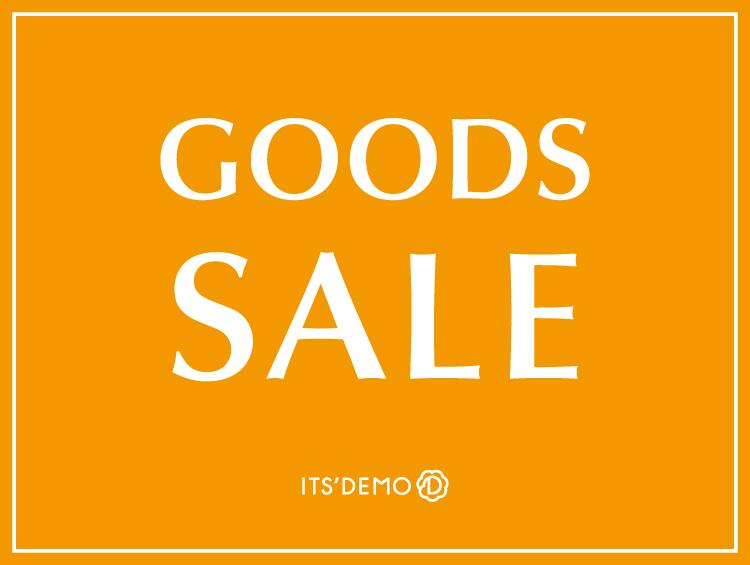 ★GOODS SALE★ | ITS' DEMO(イッツデモ)
