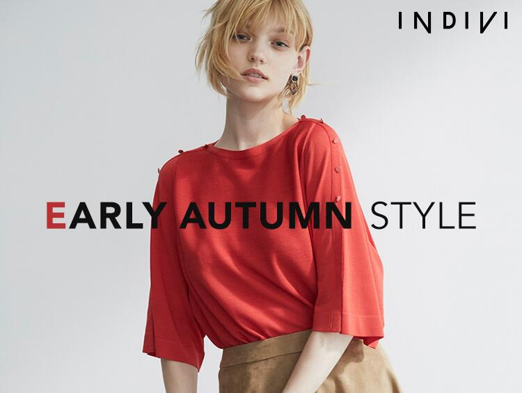 EARLY AUTUMN STYLE | INDIVI(インディヴィ)