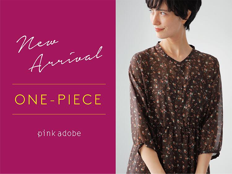 ONE-PIECE NEW ARRIVAL | PINK ADOBE(ピンクアドベ)