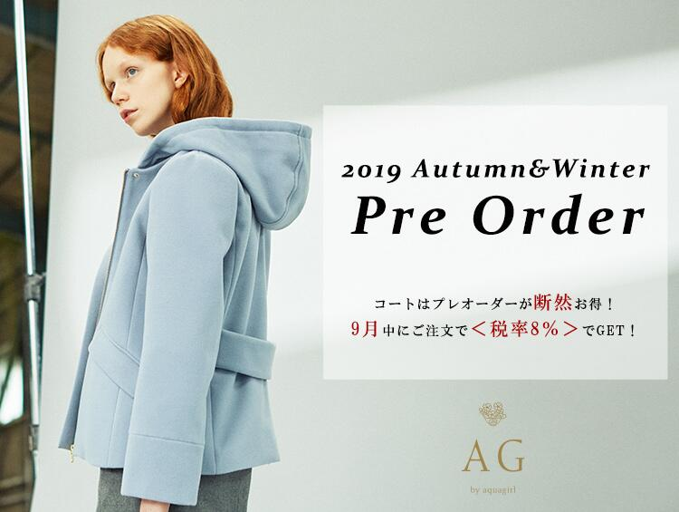 2019 Autumn&Winter Pre ORDER! | AG by aquagirl(エージー バイ アクアガール)