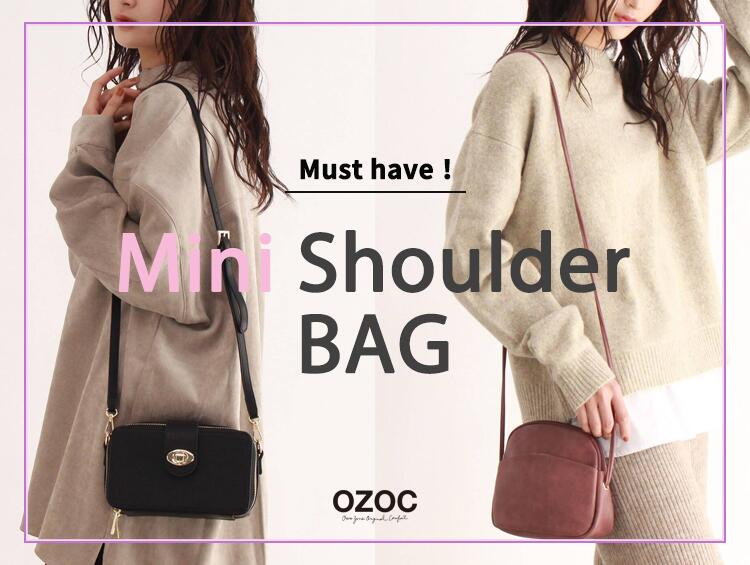 Must have! Mini shoulder BAG | OZOC(オゾック)
