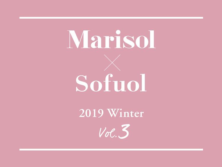 Marisol×Sofuol 2019WINTER Vol.3 | SOFUOL(ソフール)
