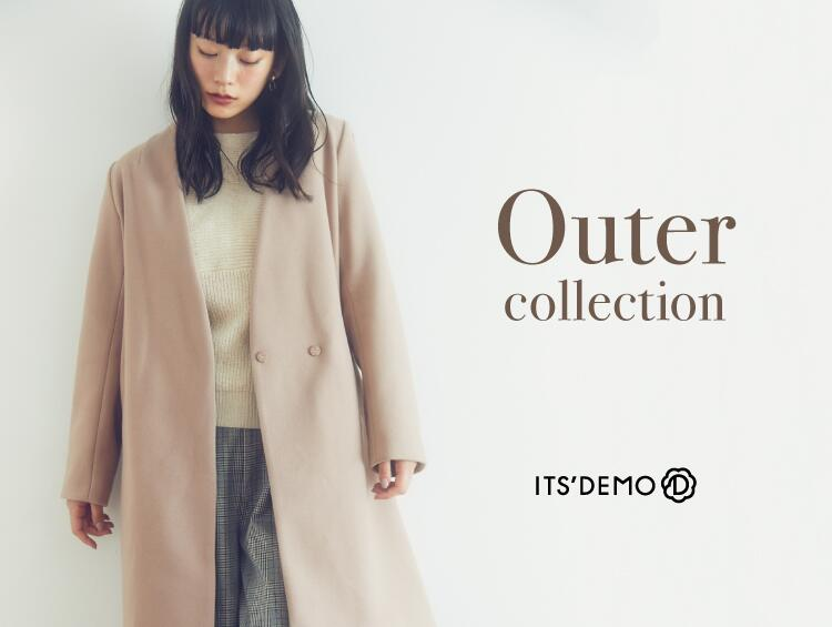 Outer collection! | ITS' DEMO(イッツデモ)