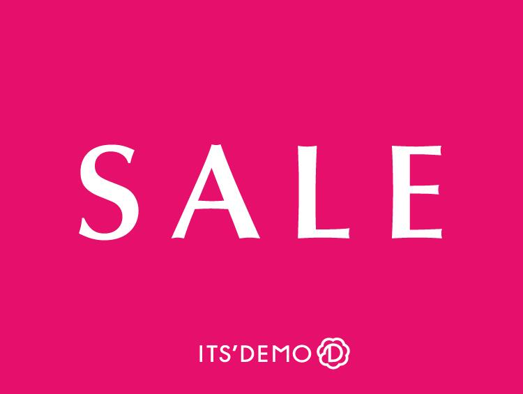 SALE★SALE★SALE!! | ITS' DEMO(イッツデモ)