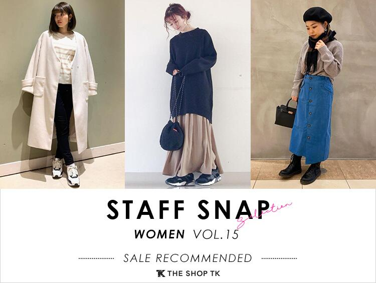 STAFFSNAP VOL.15 WOMEN | THE SHOP TK(ザ ショップ ティーケー)