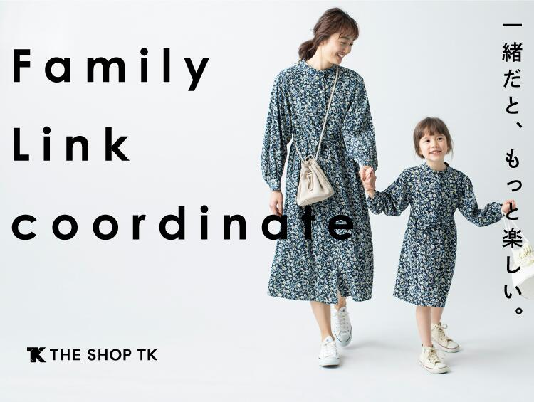 Family Link coordinate  | THE SHOP TK(ザ ショップ ティーケー)