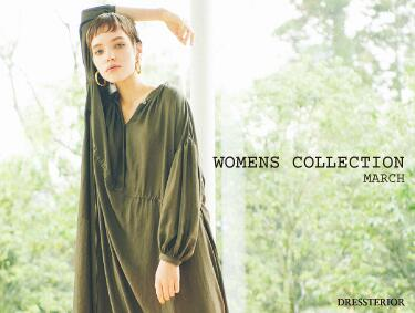 SPRING COLLECTION_WOMEN | DRESSTERIOR(ドレステリア)