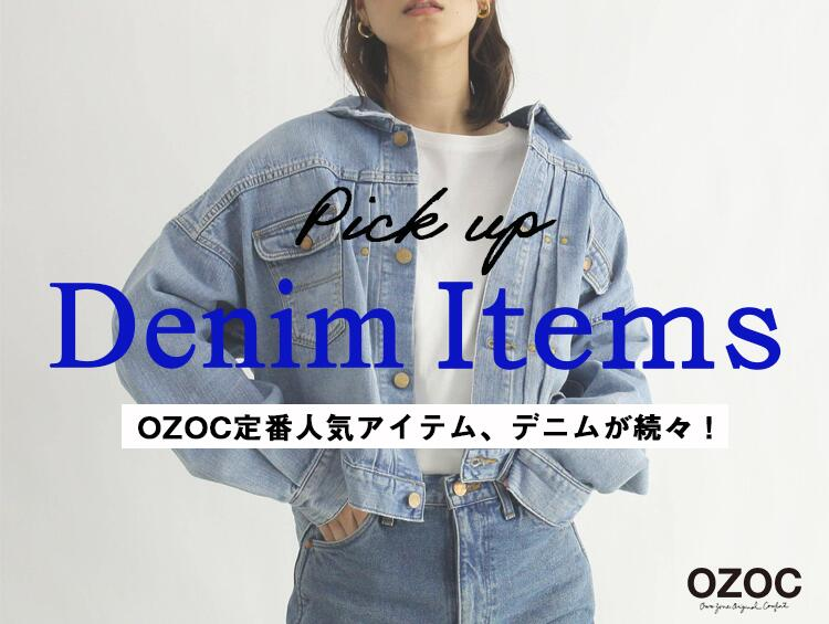 Pick up!~Denim Items~ | OZOC(オゾック)