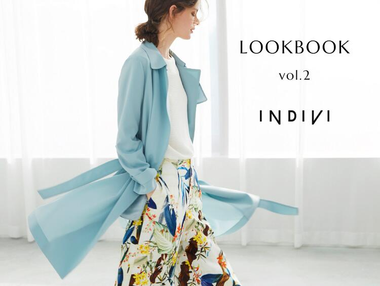 SPRING LOOKBOOK Vol.2 | INDIVI(インディヴィ)