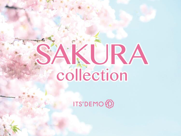 ★SAKURA Collection★ | ITS' DEMO(イッツデモ)