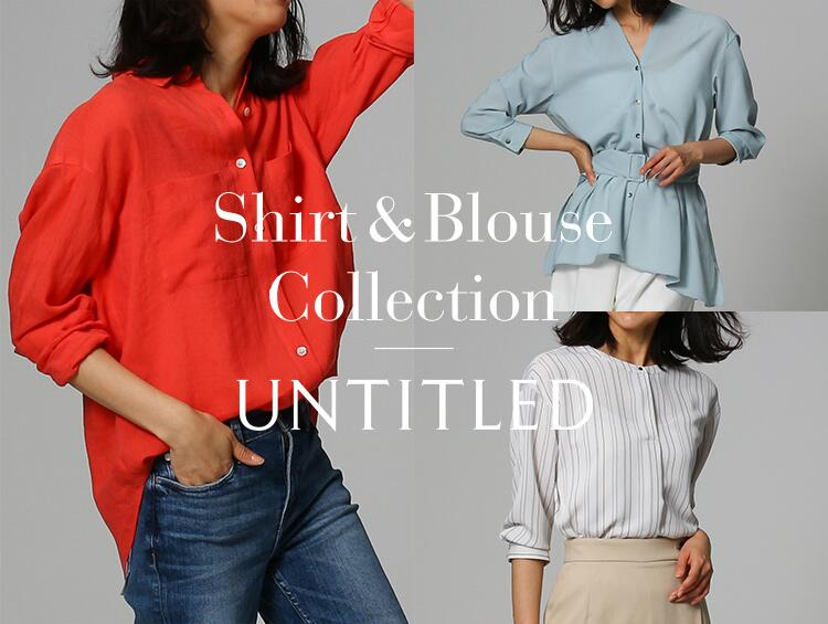 Shirt&Blouse  Collection | UNTITLED(アンタイトル)