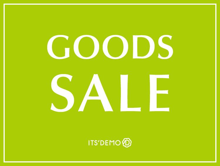 ★GOODS SALE!!★ | ITS' DEMO(イッツデモ)