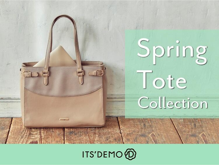 Spring Tote Collection | ITS' DEMO(イッツデモ)