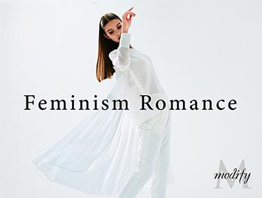Feminism Romance ~vol.1~ | Modify (モディファイ)