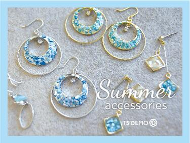 Summer accessories | ITS' DEMO(イッツデモ)