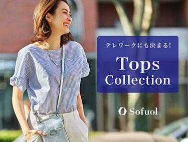 Tops Collection♪ | Sofuol(ソフール)