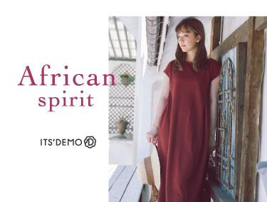 ~African spirit~ | ITS' DEMO(イッツデモ)