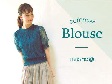 Summer Blouse | ITS' DEMO(イッツデモ)