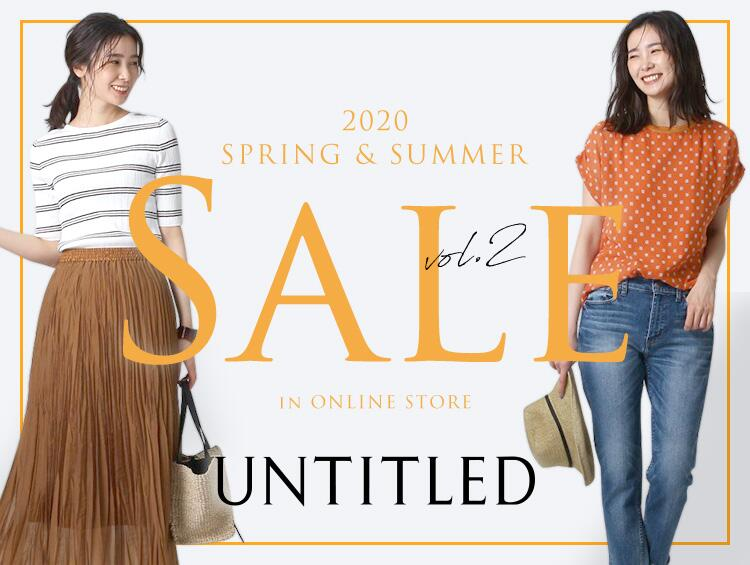 2020 SPRING & SUMMER SALE vol.2 | UNTITLED(アンタイトル)