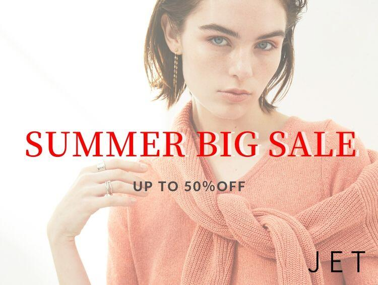 SUMMER BIG SALE | JET(ジェット)