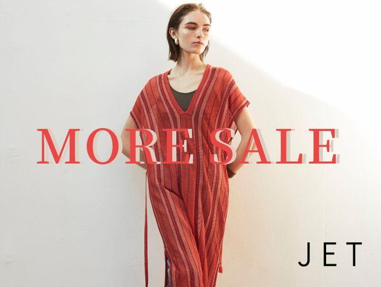 MORE SALE | JET(ジェット)