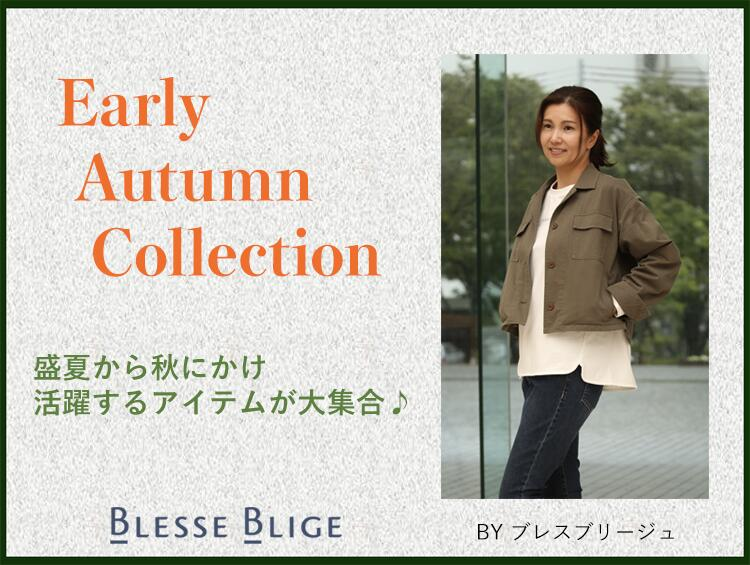 Early Autumn Collection | BLESSE BLIGE(ブレスブリージュ)