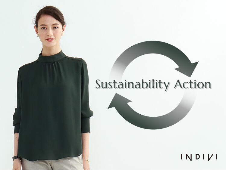 Sustainability Action | INDIVI(インディヴィ)