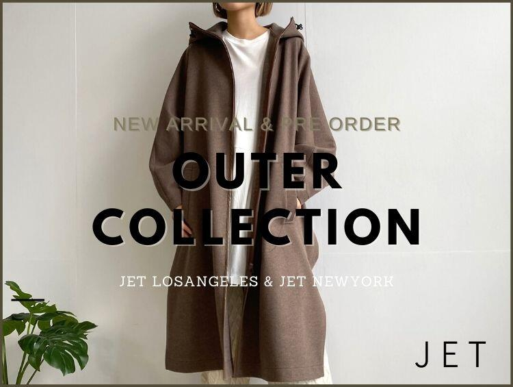 OUTER COLLECTION | JET(ジェット)