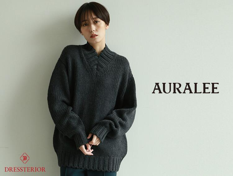 【PICK UP BRAND】AURALEE | DRESSTERIOR(ドレステリア)