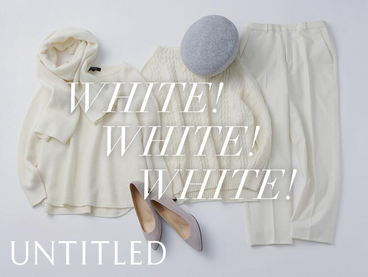 WHITE!WHITE!WHITE! | UNTITLED(アンタイトル)