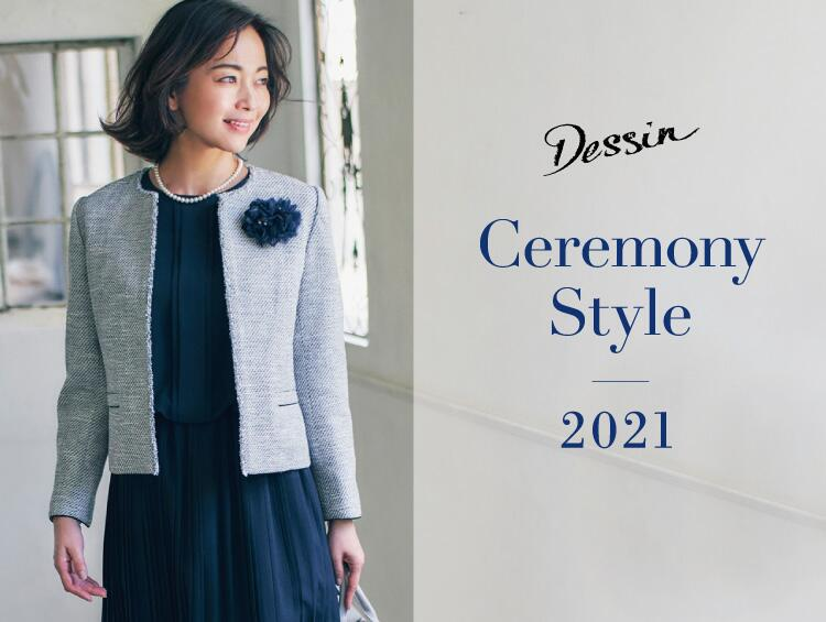 Dessin Ceremony Style | Dessin(デッサン)