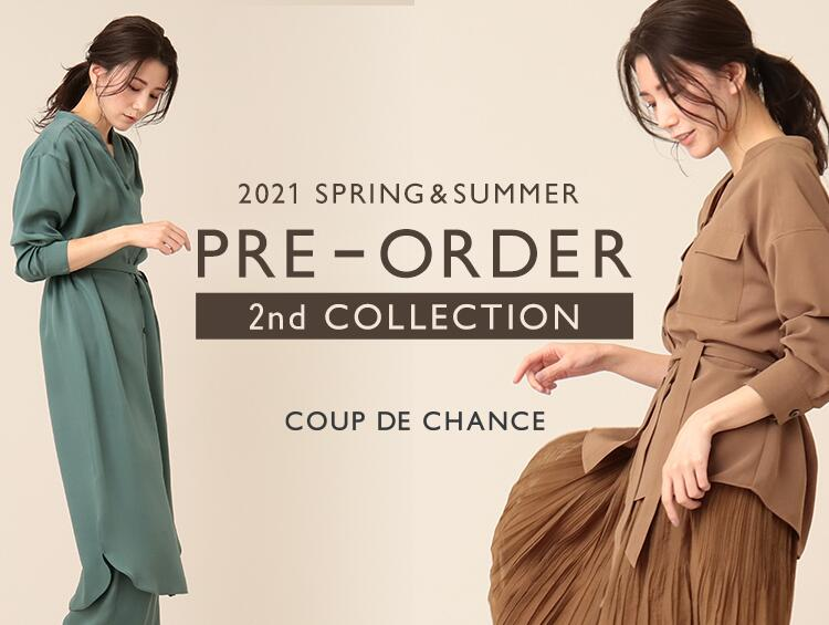 【期間限定PRE ORDER】2021 SPRING & SUMMER  2nd COLLECTION! | COUP DE CHANCE(クードシャンス)