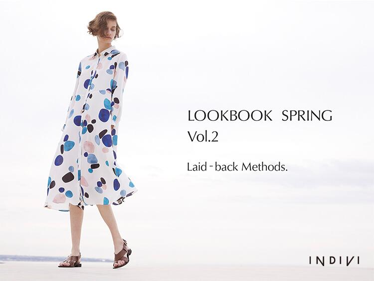 LOOKBOOK SPRING Vol.2 | INDIVI(インディヴィ)