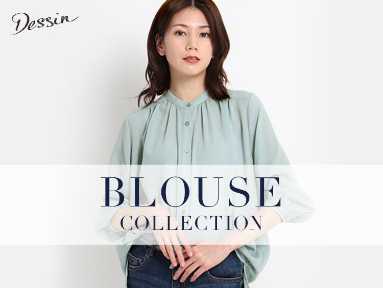 BLOUSE COLLECTION | Dessin(デッサン)