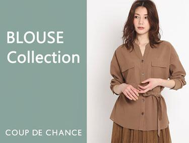 BLOUSE Collection♪ | COUP DE CHANCE(クードシャンス)
