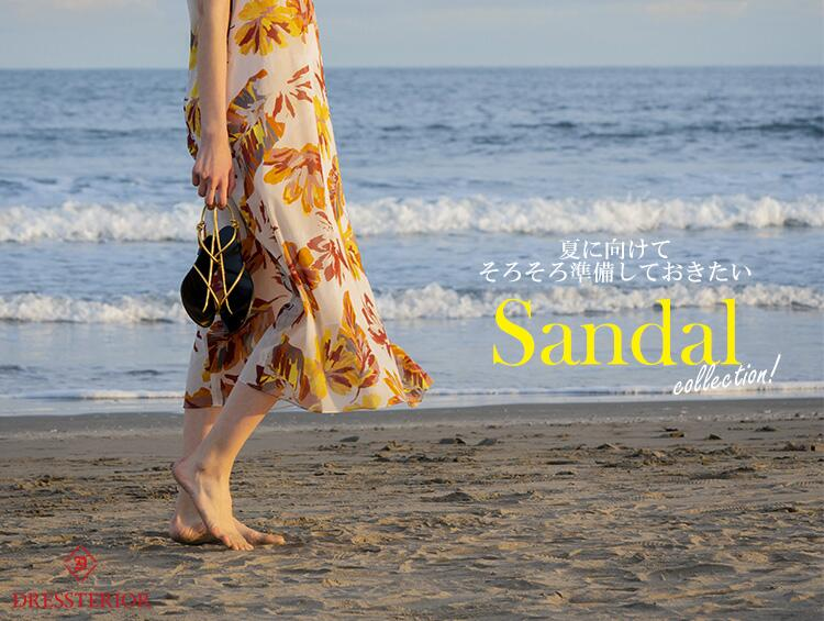 【PICK UP】Sandal collection! | DRESSTERIOR(ドレステリア)