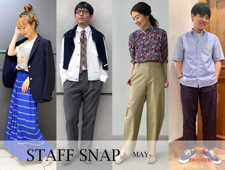 STAFF SNAP!-MAY- | DRESSTERIOR(ドレステリア)