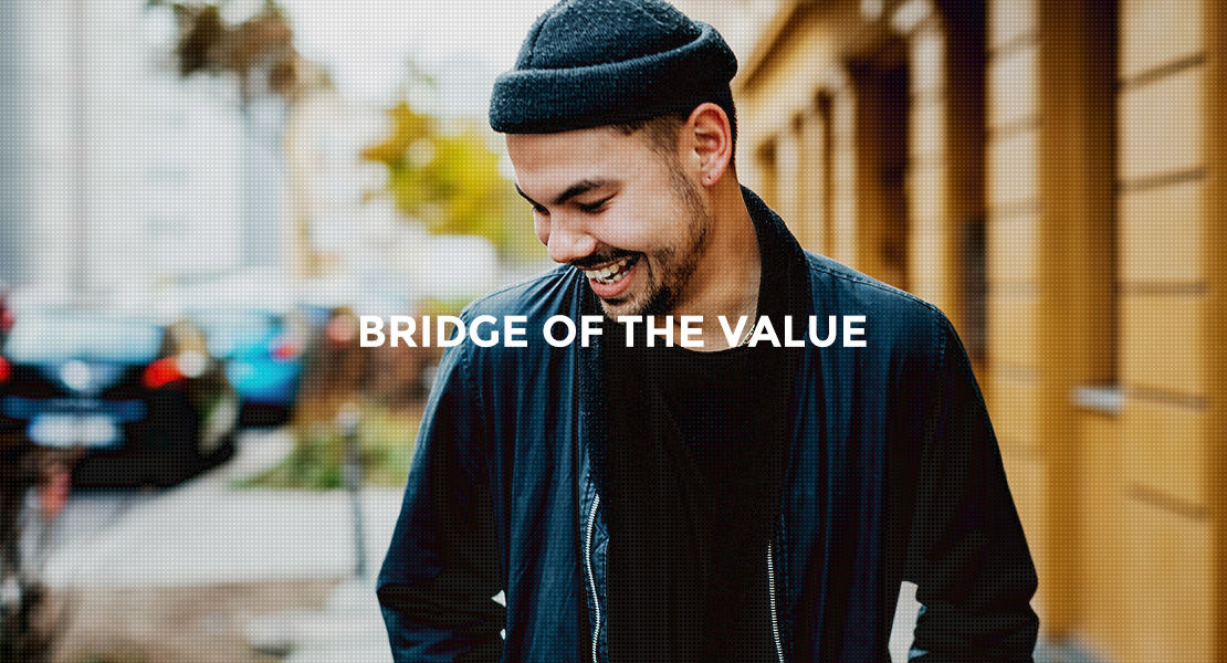 BRIDGE OF THE VALUE