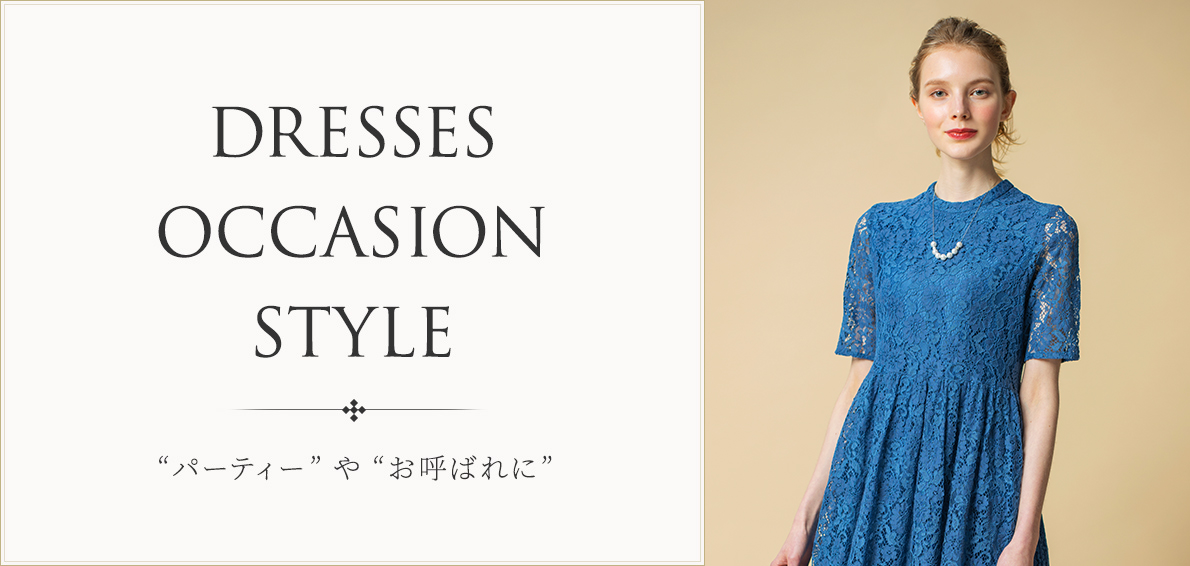 DRESSES OCCASION STYLE