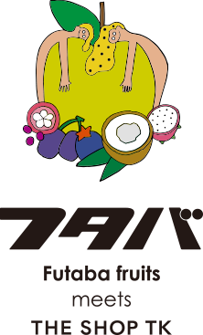 フタバ Futaba fruits meets THE SHOP TK