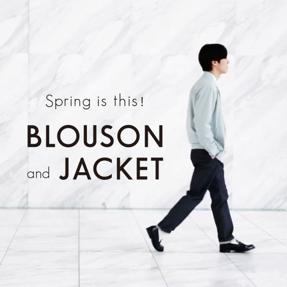 Spring is this! BLOUSON and JACKET