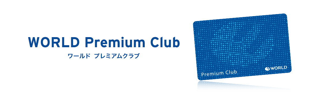 WORLD Premium Club